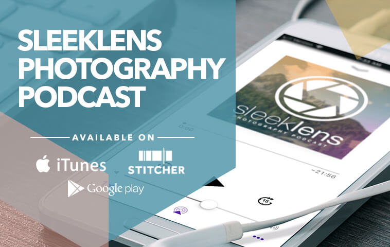 Sleekness Photography Podcast