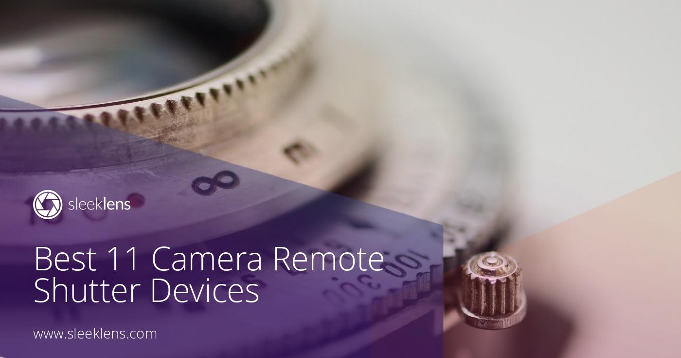 11 Best Remote Shutter Releases for a Remote Control Camera