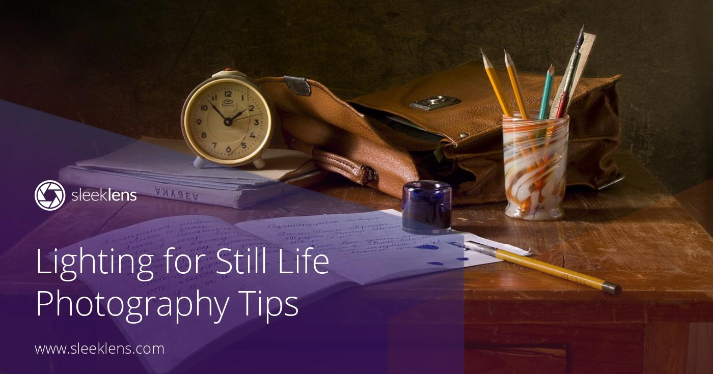 still life photography lighting tips from professionals