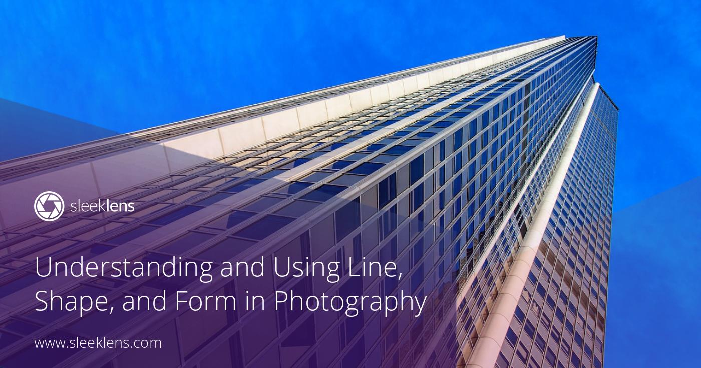 Line Shape Form : Understanding and using line shape form in photography