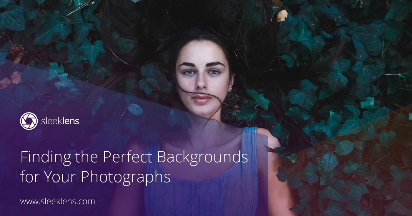 Finding the Perfect Backgrounds for Your Portrait Photographs
