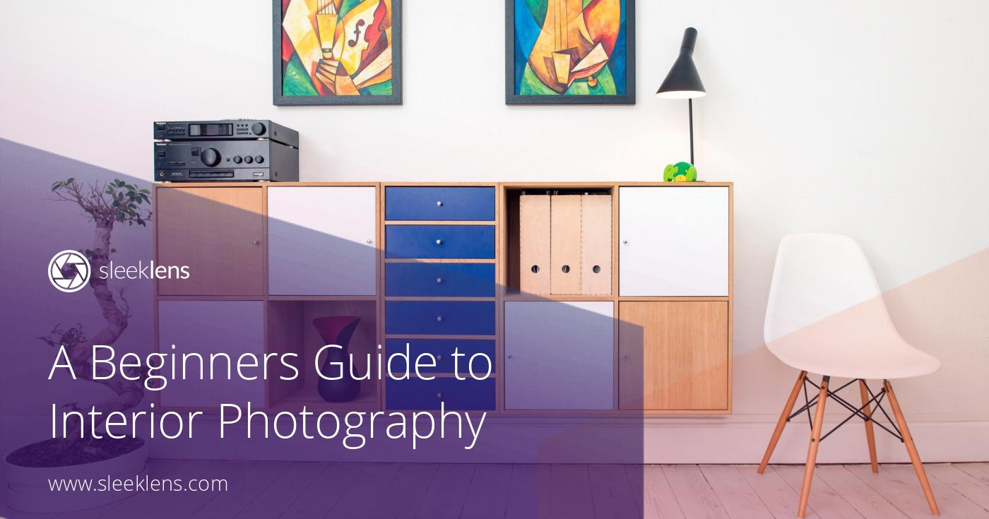 A Beginners Guide to Interior Photography: Real Estate Edition