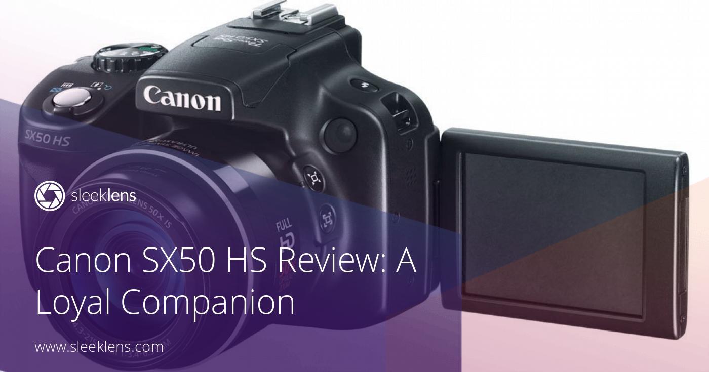canon sx50 hs camera review a photographer 39 s loyal companion. Black Bedroom Furniture Sets. Home Design Ideas