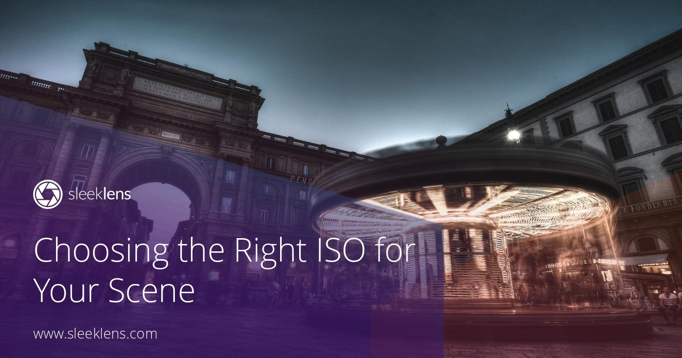 Photography Basics: Choosing the Right ISO Value for Your Scene