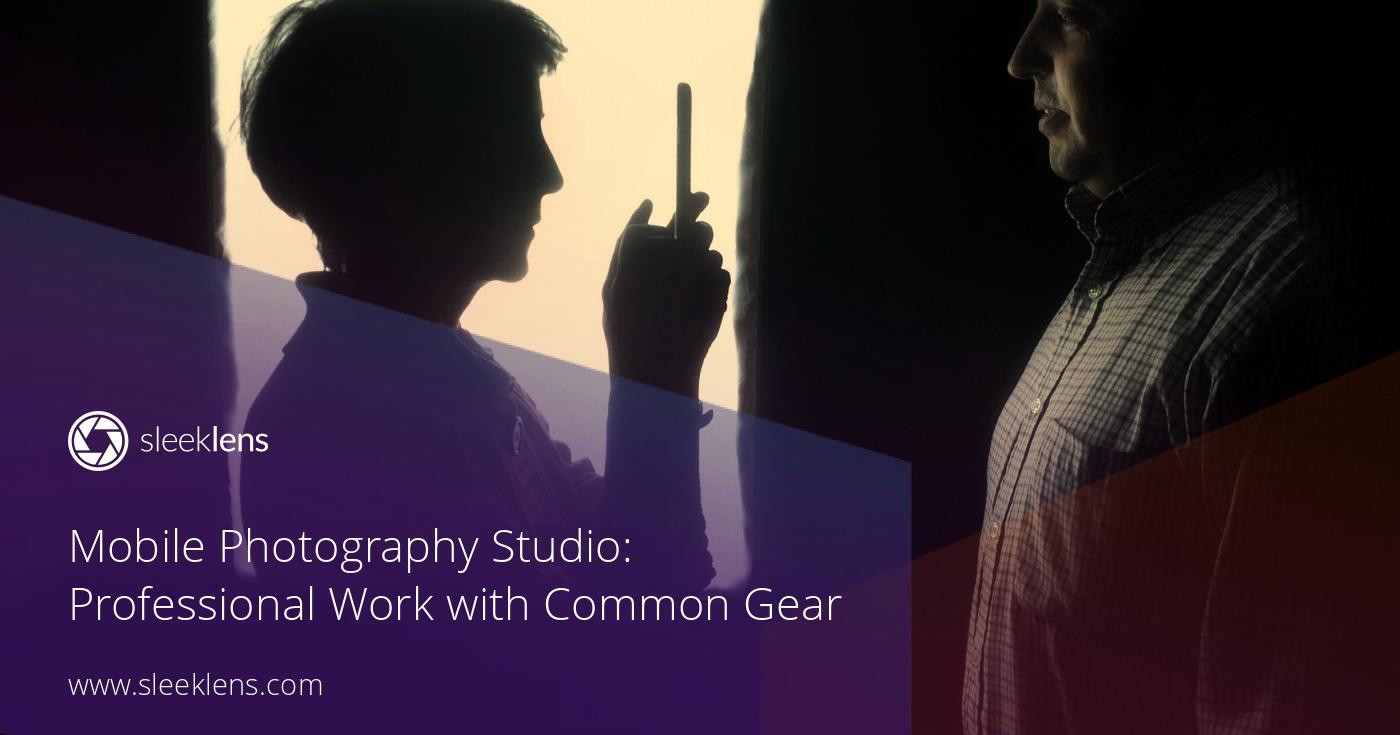 Mobile Photography Studio: Professional Work with Common Gear