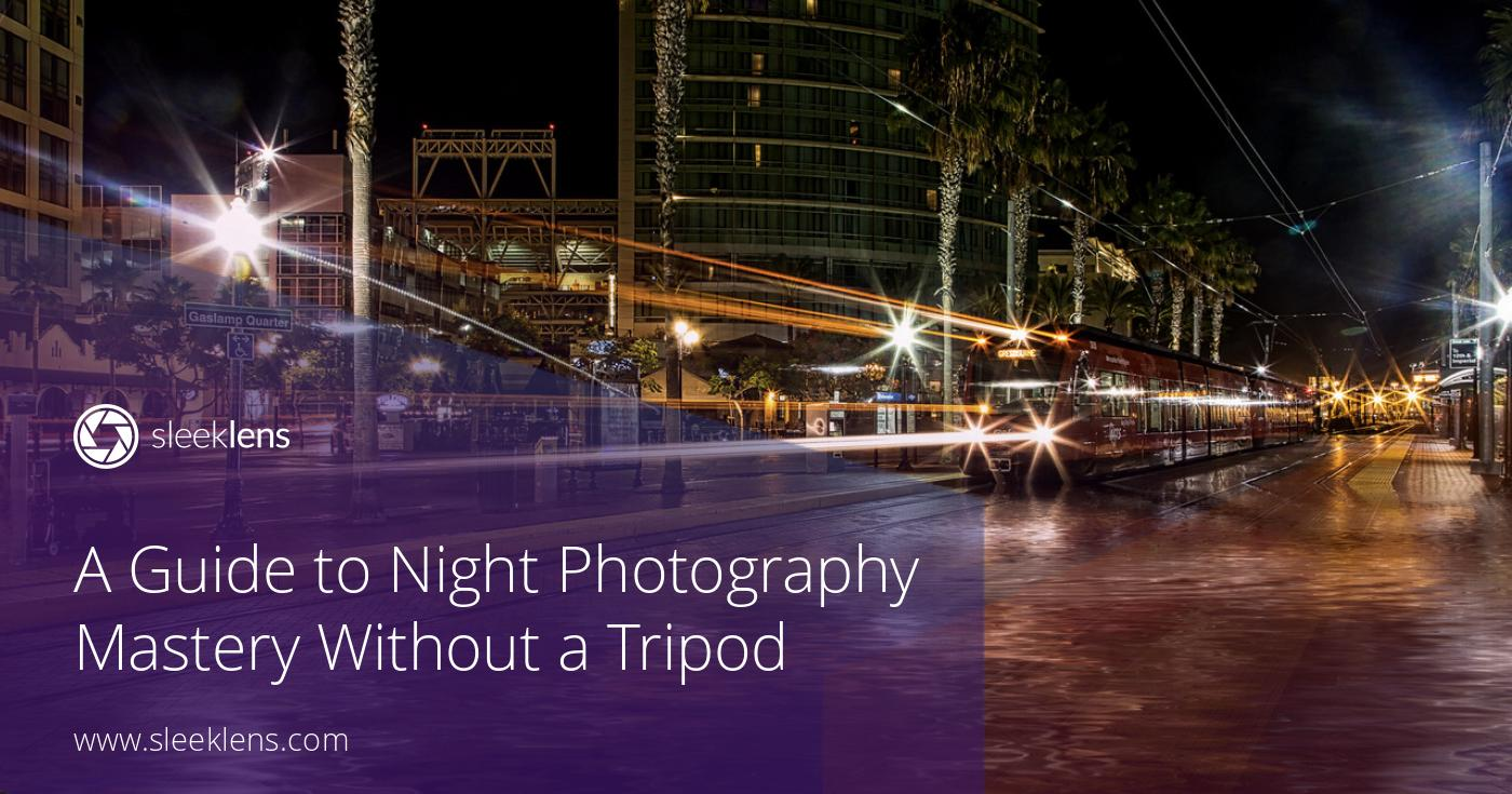 Guide to Night Photography without a Tripod - Part 2 of 2