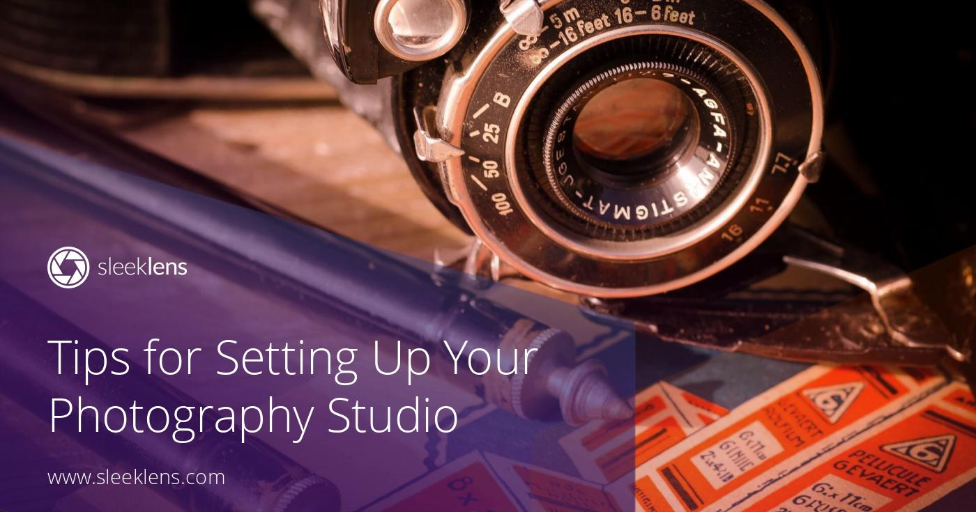 Photography Business Tips For Setting Up Your Studio Today