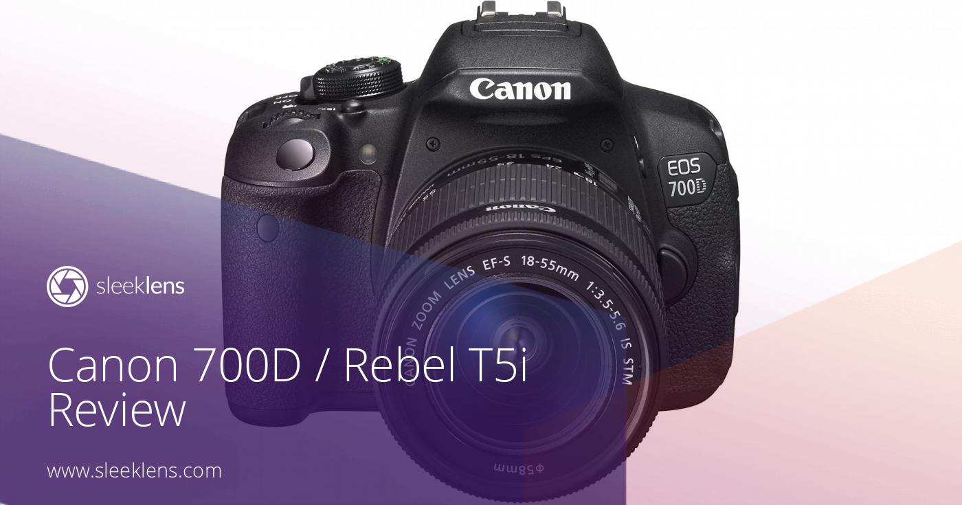 Canon 700D / Rebel T5i Review: An Entry-Level Classic