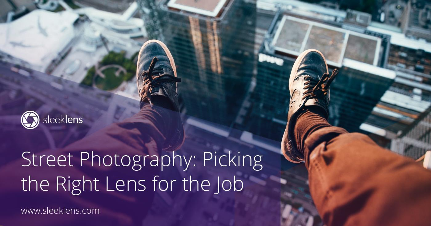Street Photography: Picking the Right Lens for the Job